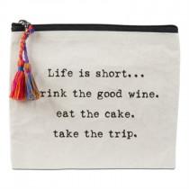 Life is Short Zipper Pouch