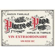 Pierre et Papa Rose Vin Extraordinaire